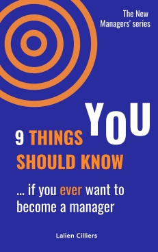 9 things you should know ... if you ever want to become a manager_COVER_Lalien Cilliers